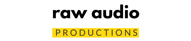 Raw Audio Production
